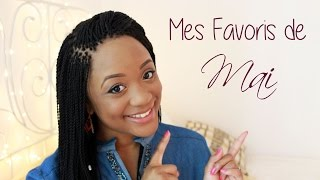 Mes Favoris du mois de Mai (Make-up, Soins, Music & Food..) || CeriseDaily 🍒