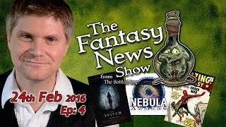 The Fantasy News Show – 24th Feb 2016