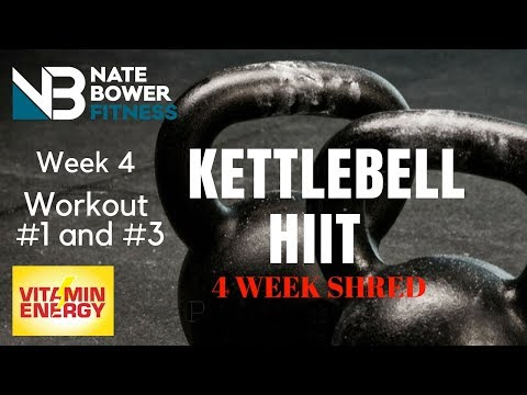 Kettlebell HIIT Workout  4 Week Shred. Week 4 Workout 1 And 3