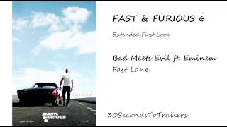 Fast & Furious 6 Extended First Look Music -- Bad Meets Evil ft. Eminem - Fast Lane