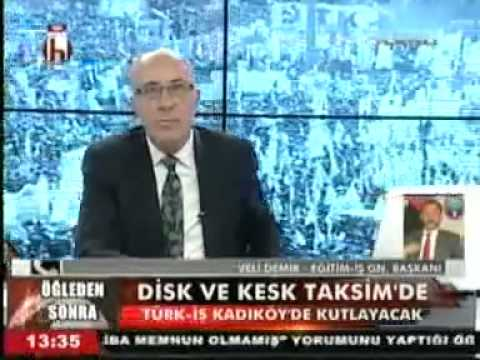 Eğitim İş Genel Başkanı Veli DEMİR 1 Mayıs'ta Taksim'de olacaklarını belirtti.