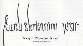 France 9th c. Anon: Incipit Planctus Karoli