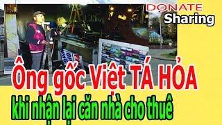 Ô,ng g,ố,c Việt T,Á H,Ỏ,A kh,i nh,ậ,n l,ạ,i c,ă,n nhà cho thuê - Donate Sharing
