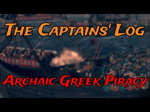 The Captains' Log #6 - Archaic Greek Piracy