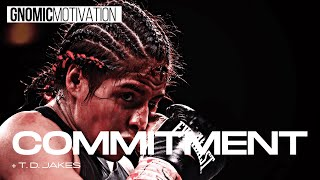 COMMITMENT 💯 | Amazing🔥 One-minute Motivational Video