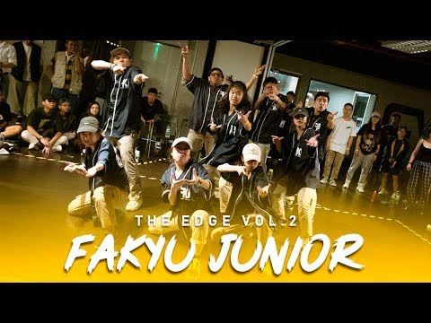 FAKYU Junior | Special Showcase | The Edge Vol. 2 | RPProds