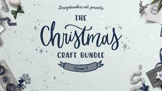 Christmas Craft Bundle 3 Review from Designbundles.net