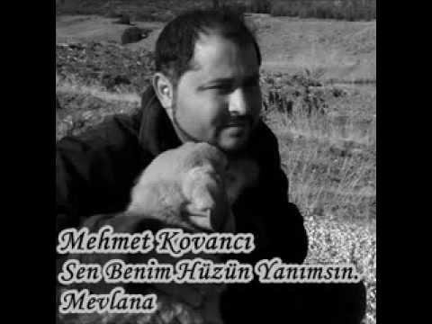 Mehmet Kovancı Sen Benim Hüzün Yanım (MEVLANA)