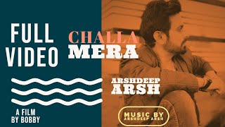Challa Mera Arshdeep Arsh Free MP3 Song Download 320 Kbps