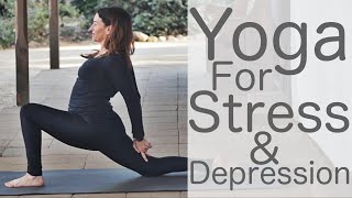 Yoga for Stress and Depression Yoga with Lesley Fightmaster