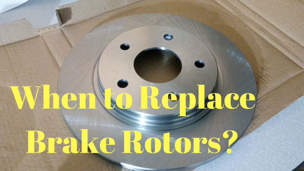 when to replace brake rotors youtube. Black Bedroom Furniture Sets. Home Design Ideas