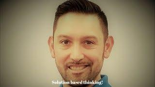Solution based thinking!