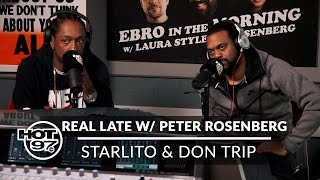Starlito & Don Trip on Real Late w/ Peter Rosenberg
