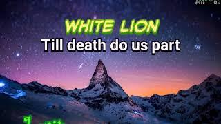 Lagu barat lirik White lion - till death do us