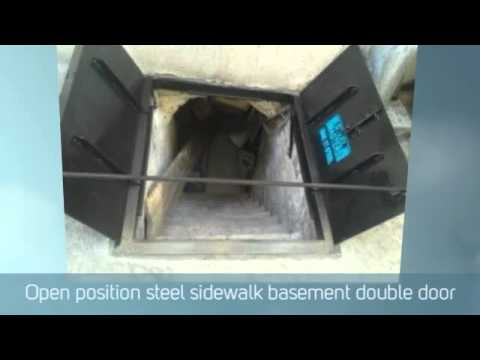 Sidewalk Cellar Hatch Doors 2 (Basement Access Doors) & Sidewalk Cellar Hatch Doors 2 (Basement Access Doors) - YouTube