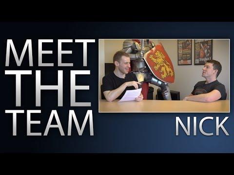 MEET THE TEAM  Episode 1 Nick
