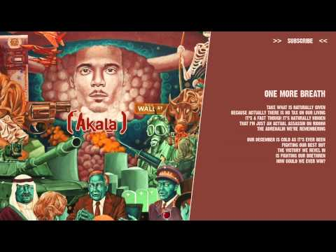 Akala - One More Breath - ( lyric video )