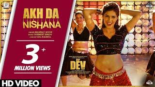 Sapna Choudhary : Akh Da Nishana (Official Video) | Mannat Noor | DSP Dev | Dev Kharoud | Manav Vij