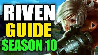 S10 Advanced Riven Guide - League of Legends