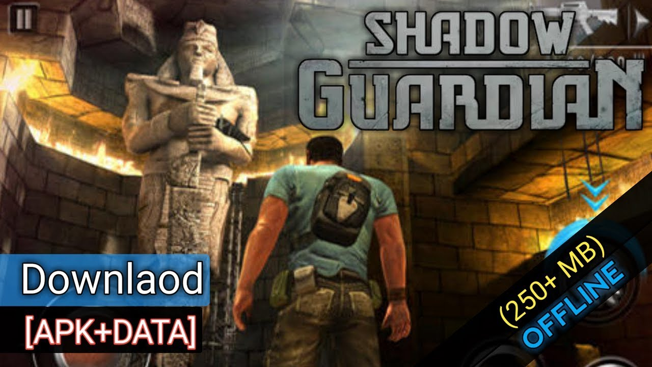 shadow guardian apk mod obb