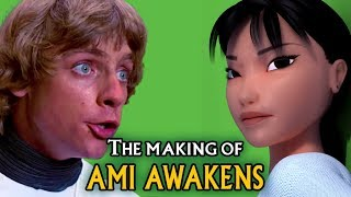 "The Making of ""Star Wars: Ami Awakens\"""
