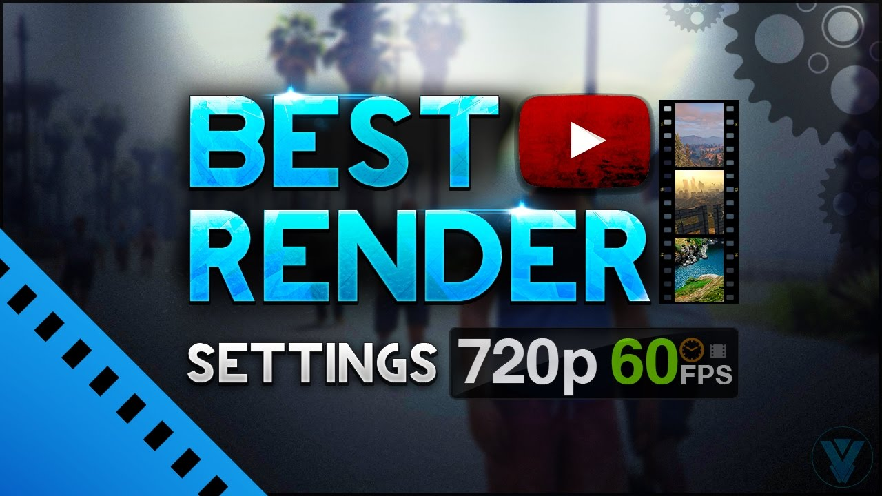 Sony Vegas Pro 14: Best Render Settings 720p 60FPS (MP4 High Quality Videos)