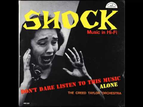 The Creed Taylor Orchestra - Shock Music in Hi-Fi (1958, Full Album)