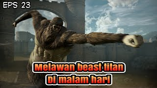Eps 23 Attack On Titan 2 - Gloud Game Android