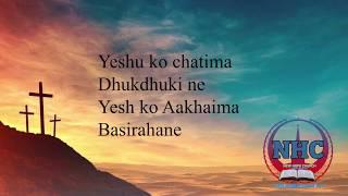 New Nepali Christian karaoke w/Lyrics | yeshu Ko Chatima