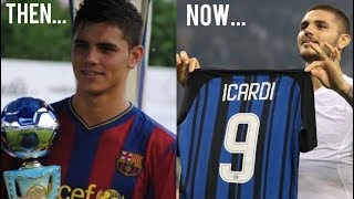 Former Barcelona Youth Players - THEN AND NOW
