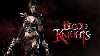 Blood Knights [Gameplay Walkthrough] Chapter 1 - The Blood Seal (15 MINUTES - PS3)