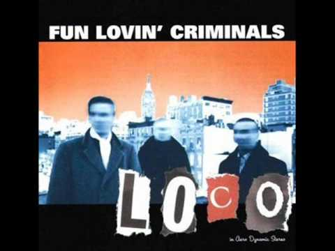 Fun Lovin' Criminals - Loco (Instrumental)