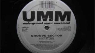 Groove Sector - Love Attack (Contagious Club Mix)