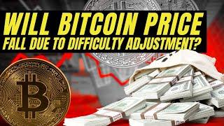 BITCOIN DIFFICULTY ADJUSTMENT | Satoshi Nakamoto's Wallet | Market Analysis and Bitcoin News