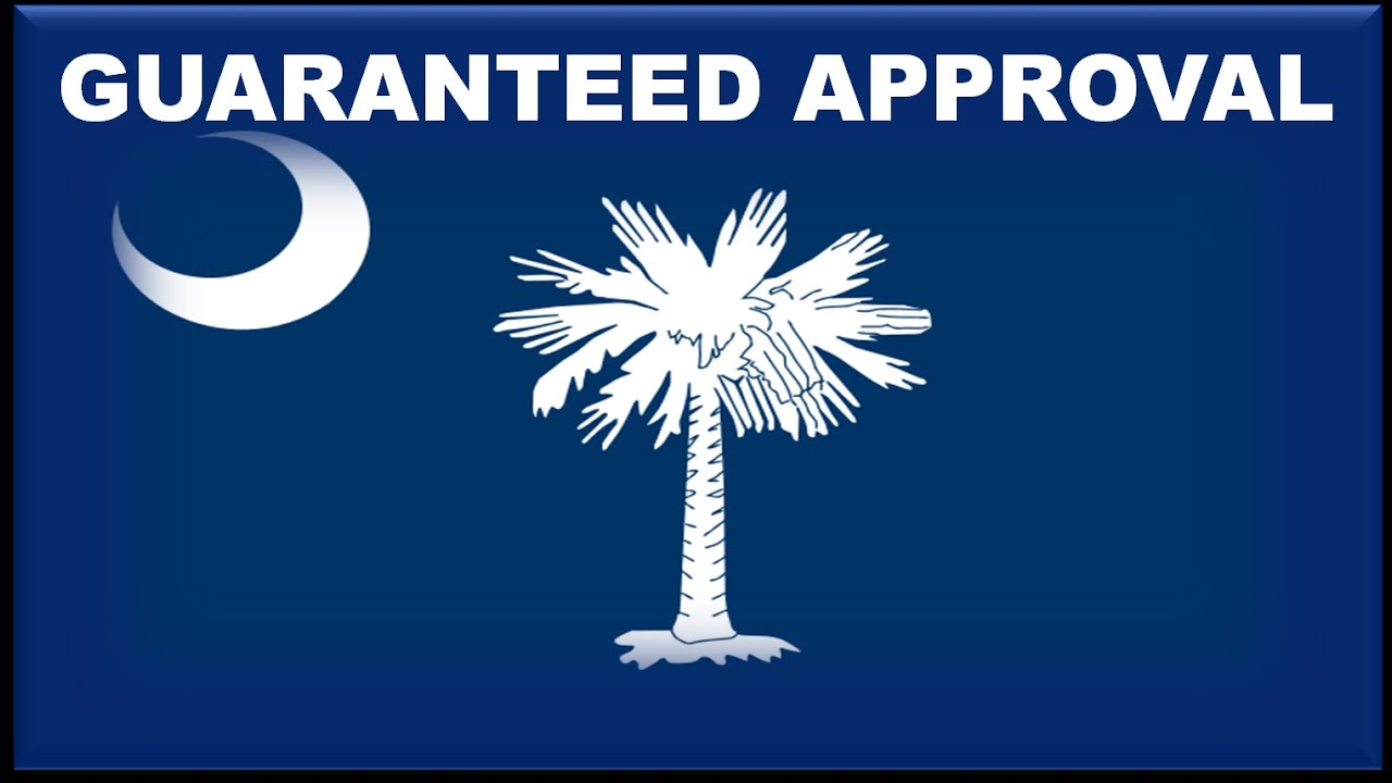South Carolina State Car Financing : Guaranteed Approval on No Cosigner Auto Loans for Bad Credit