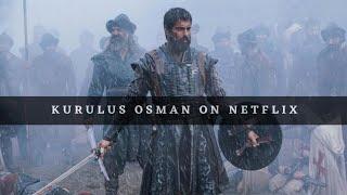 Will Kurulus Osman be on Netflix ?