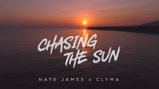 Nate James x Clyma | Chasing The Sun | Music Video