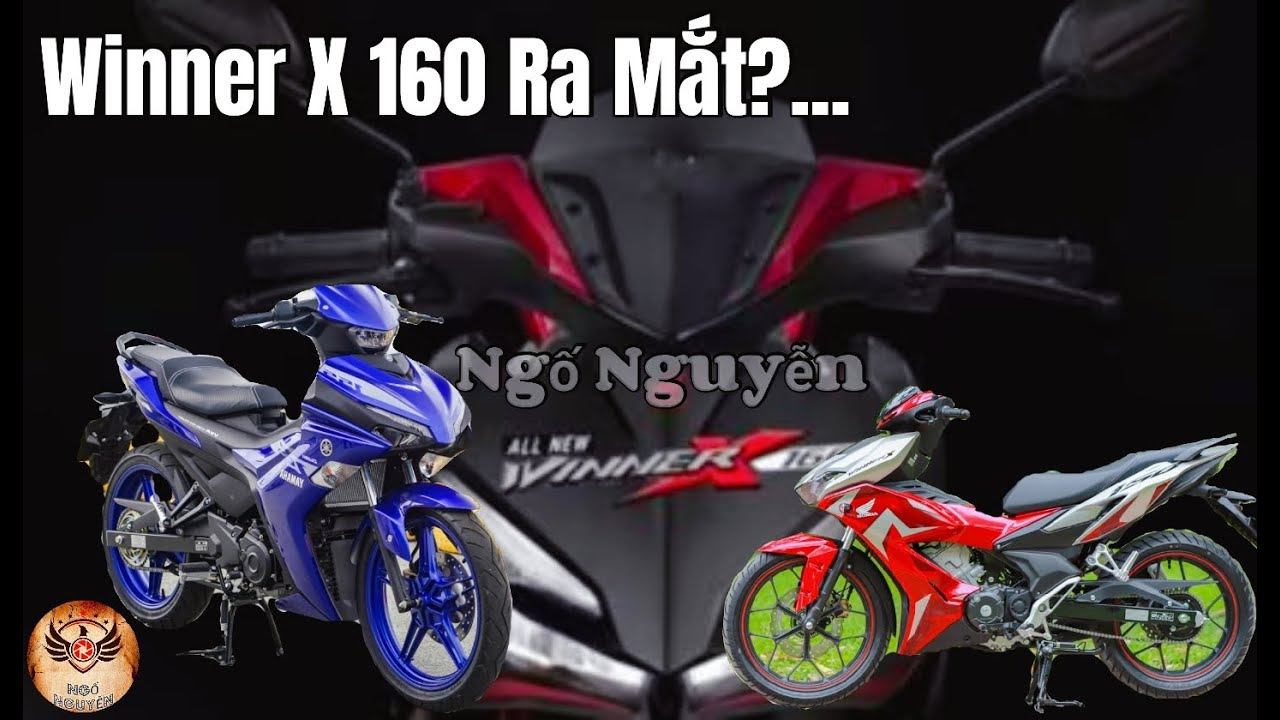 Winner 160cc Sắp Ra Mắt? Honda Winner X 160 Có Đáng Mong Đợi Không Sẽ Nâng Cấp Những Gì   Ngố Nguyễn