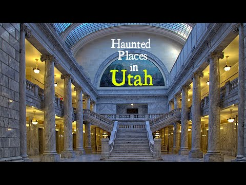 Haunted Places in Utah
