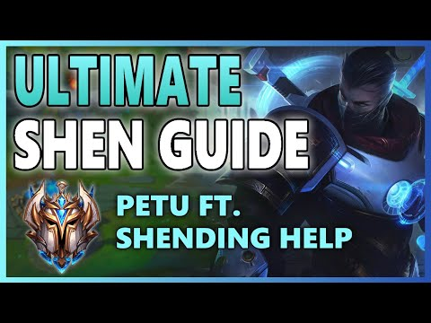 ULTIMATE SHEN GUIDE By TWO CHALLENGER SHEN OTPs (Petu & Shending Help) - How To Win More As Shen
