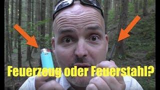 Das beste Survival Feuerzeug: Feuerstahl oder BIC?