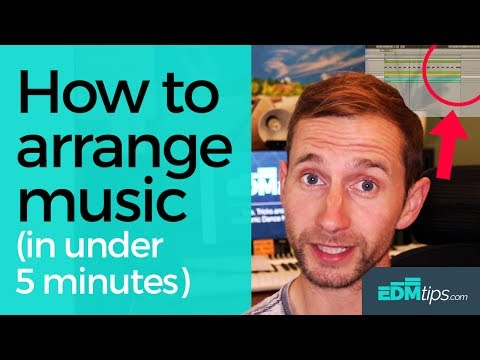 How to Arrange Music (In Under 5 Minutes)