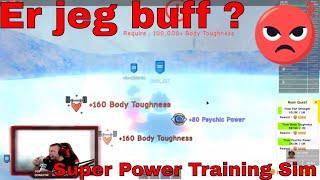 Er jeg buff ? - Super power training sim stream