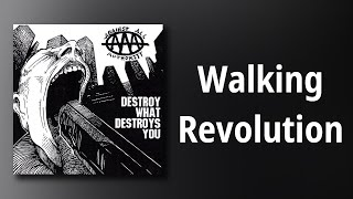 Against All Authority // Walking Revolution