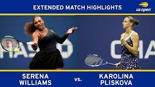 Extended Highlight: Serena Williams vs. Karolína Plíšková | 2018 US Open, QF