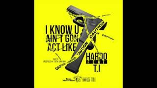 "Hardo ""I Know U Ain"