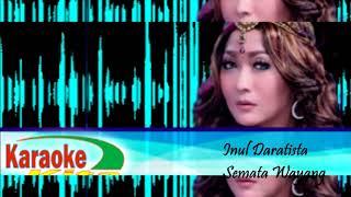 Dangdut Karaoke Inul Daratista ~ Semata Wayang