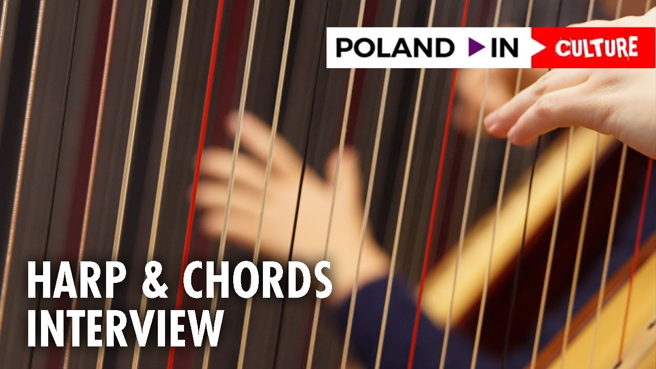 Harp Chords When Modern Music Meets Classical Sounds Poland In Culture Youtube