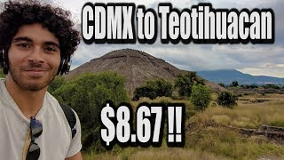 Cheapest Way to get to Teotihuacan - Mexico City Vlog