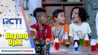 BUYUNG UPIK - Buyung Upik & Teman teman Bersiaga Menghadapi Madam Loli [7 Mar 2017]